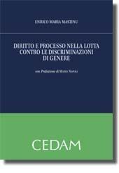 Diritto e processo nella lotta contro le discriminazioni di genere