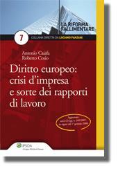 Diritto europeo: crisi d'impresa e sorte dei rapporti di lavoro