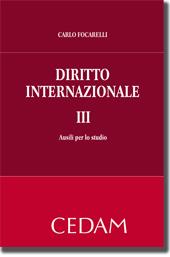 Diritto internazionale - Vol. III: Ausili per lo studio