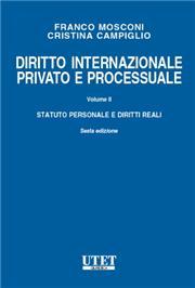 Diritto internazionale privato e processuale - Vol. II: Statuto personale e diritti reali