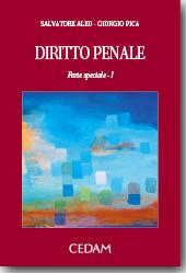 Diritto penale - Parte speciale Vol. I
