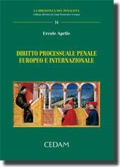 Diritto processuale penale europeo e internazionale