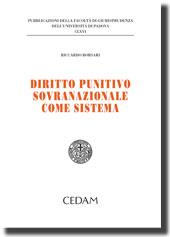 Diritto punitivo sovranazionale come sistema