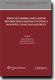 Disegno e riorganizzazione dei processi logistici in ottica di supply chain management