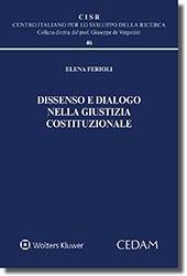 Dissenso e dialogo nella giustizia costituzionale