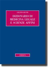 Dizionario di medicina legale e scienze affini