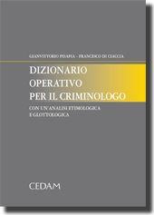 Dizionario operativo per il criminologo.