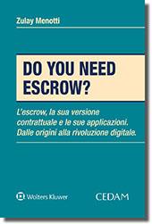 Do you need escrow?
