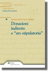 "Donazioni indirette e ""ars stipulatoria"""