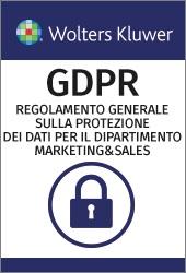 E-LEARNING GDPR - Il Regolamento Generale europeo sulla Protezione dei dati per le Vendite e Marketing (italiano)