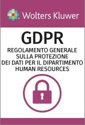 E-LEARNING GDPR - Il Regolamento Generale europeo sulla Protezione dei dati per le risorse umane (italiano)