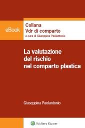 Ebook - La valutazione del rischio nel comparto plastica