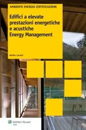 Edifici a elevate prestazioni energetiche e acustiche. Energy management
