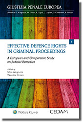 Effective Defence Rights in Criminal Proceedings