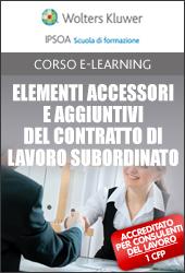 Elementi accessori e aggiuntivi del contratto di lavoro subordinato
