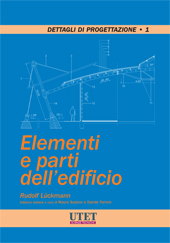 Elementi e parti dell'edificio - Vol. 1