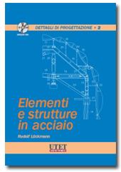 Elementi e strutture in acciaio