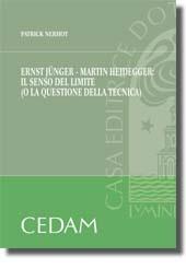 Ernst Jünger - Martin Heidegger: il senso del limite (o la questione della fiducia)