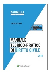 Esame Avvocato 2018 - Manuale teorico-pratico di diritto civile