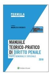 Esame Avvocato 2018 - Manuale teorico-pratico di diritto penale