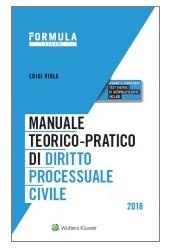 Esame Avvocato 2018 - Manuale teorico-pratico di diritto processuale civile