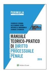 Esame Avvocato 2018 - Manuale teorico-pratico di diritto processuale penale