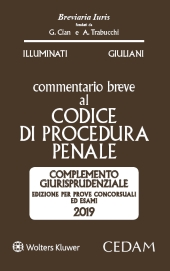 Esame Avvocato 2019 - Commentario Breve al Codice di Procedura Penale