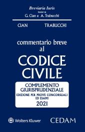 Esame Avvocato 2021 - Commentario Breve al Codice Civile - Complemento Giurisprudenziale