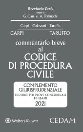 Esame Avvocato 2021 - Commentario Breve al Codice di Procedura Civile - Complemento Giurisprudenziale