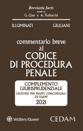 Esame Avvocato 2021 - Commentario breve al codice di procedura penale - Complemento giurisprudenziale
