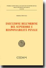 Esecuzione dell'ordine del superiore e responsabilità penale