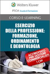 Esercizio della Professione: formazione, ordinamento e deontologia