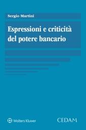 Espressioni e criticità del potere bancario. Saggio ibrido a più voci