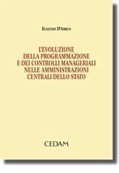 Evoluzione della programmazione e dei controlli manageriali nelle amministrazioni centrali dello Stato