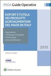 Export e tutela dei prodotti agroalimentari del Made in Italy