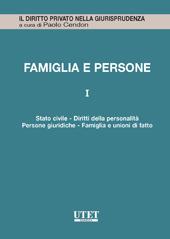Famiglia e persone. Vol. I