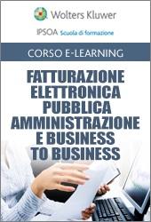 Fatturazione Elettronica - Pubblica Amministrazione e Business to Business