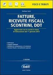 Fatture, ricevute fiscali, scontrini, DDT