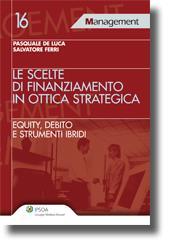 Finance Management: le scelte di finanziamento in ottica strategica