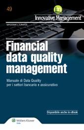 Financial data quality management