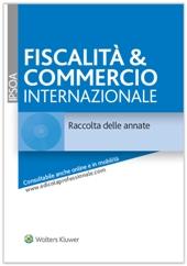Fiscalità & commercio internazionale - Raccolta delle annate (1995 - 2016)
