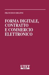 Forma digitale, contratto e commercio elettronico