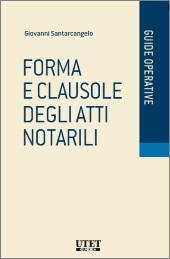 Forma e clausole degli Atti Notarili