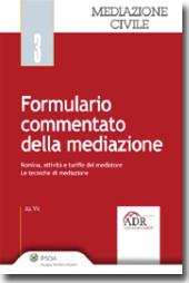 Formulario commentato della mediazione