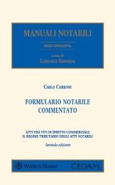 Formulario notarile commentato - Atti tra vivi di diritto commerciale - Regime tributario degli atti notarili