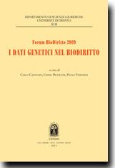 Forum Biodiritto 2009: i dati genetici nel Biodiritto