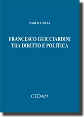 Francesco Guicciardini tra diritto e politica
