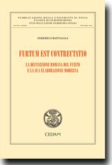 Furtum est contrectatio.La definizione romana del furto e la sua elaborazione moderna
