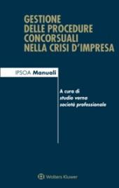 Gestione delle procedure concorsuali nella crisi d'impresa