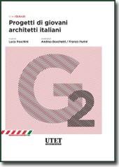 GiArch - Progetti di giovani architetti italiani. Vol. II